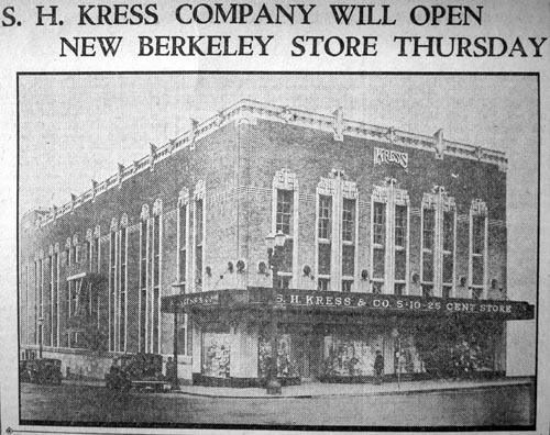 The Kress Building when it opened on the corner of Addison and Shattuck in 1934.
