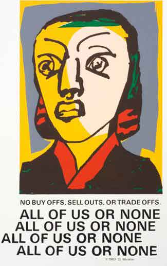 "All of us or none<br /><br />Like many modern artists, Minkler brings abstraction into his representations of the human figure.  But his use of color and jagged form conveys an intensity and passion of commitment as powerful as that of any ""realistic"" portrayal. <br /><br />Minkler: ""My prints are inspired not by rugged individualism, but by the collective humor, defiance, and lust for life exhibited by those on the margins."""