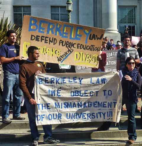 """Berkeley Law: we object to the mismanagement of our University."""